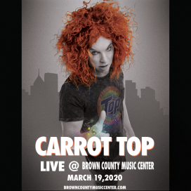 Carrot Top @ Brown County Music Center